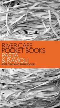 River Cafe Pocket Books: Pasta and Ravioli