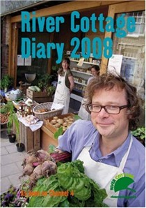 River Cottage Diary 2005