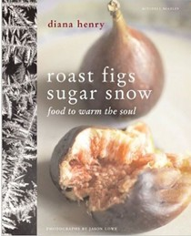 Roast Figs, Sugar Snow: Warming Food from Cold Climes