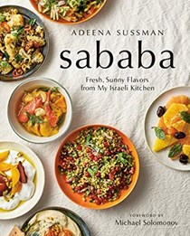 Sababa: The Fresh, Sunny Flavors of Israeli Cuisine