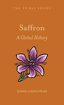 Saffron: A Global History (Edible)