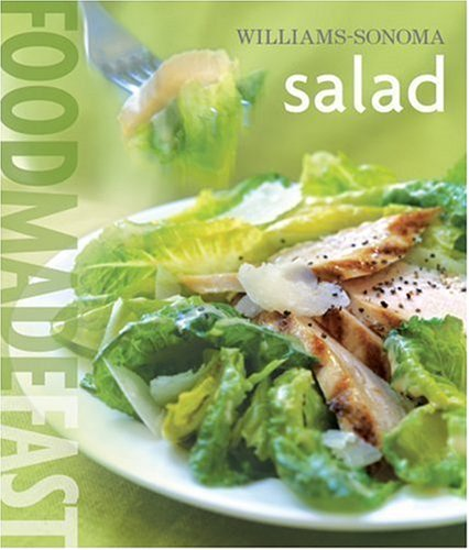 Salad (Williams-Sonoma Food Made Fast Series)