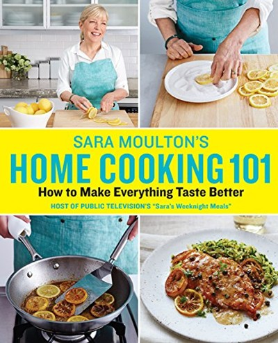 Sara Moulton's Home Cooking