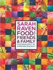 Sarah Raven Food for Friends and Family