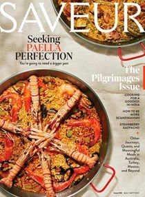 Saveur Magazine, Aug/Sep 2017 (#190): The Pilgrimages Issue