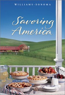 Savoring America: Recipes and Reflections on American Cooking