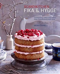 ScandiKitchen Fika and Hygge: Comforting Cakes and Bakes from Scandinavia with Love