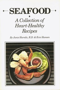 Seafood: A Collection of Heart-Healthy Recipes