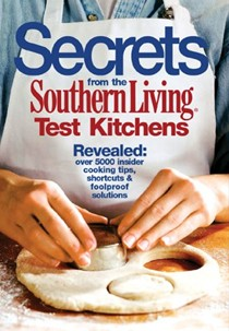Secrets from Southern Living Test Kitchen