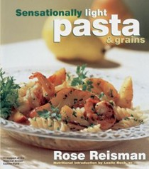 Sensationally Light Pasta & Grains