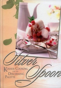 Silver Spoon: Kosher Cooking for the Discerning Palate