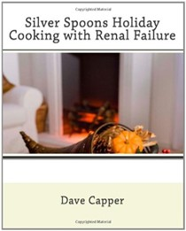 Silver Spoons Holiday Cooking with Renal Failure