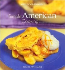 Simple American Cooking (Williams Sonoma)