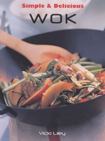 Simple and Delicious: Wok