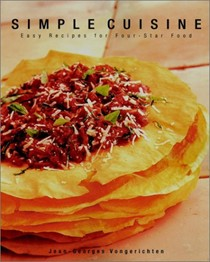 Simple Cuisine: Easy Recipes for Four-Star Food