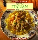 Simple Italian Recipes: Step-By-Step