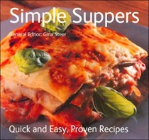 Simple Suppers: Quick and Easy, Proven Recipes
