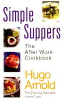 Simple Suppers: The After Work Cookbook