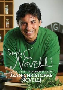 Simply Novelli: Quick and Healthy French Classics
