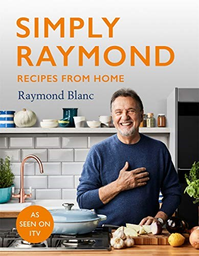 Simply Raymond: Recipes from Home