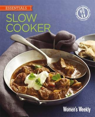 Slow Cooker: Delicious, Convenient and Easy Ways to Get the Most from Your Slow Cooker