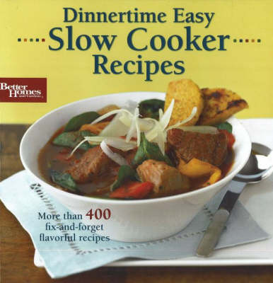 Slow Cooker Recipes: Dinnertime Easy