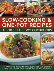 Slow-Cooking & One Pot Recipes: 400 Fantastic Dishes for the Slow Cooker, Oven or Stove Top, Shown Step by Step in 1700 Photographs