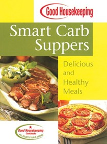 Smart Carb Suppers: Delicious and Healthy Meals