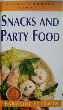 Snacks and Party Food (Asian Cooking Library)