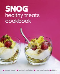 Snog Healthy Treats Cookbook