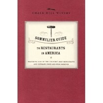 Sommelier Guide to Restaurants in America 2005 Edition