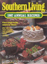 Southern Living 1987 Annual Recipes