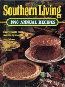 Southern Living 1990 Annual Recipes: Every Single Recipe Month-by-Month