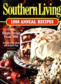 Southern Living 1998 Annual Recipes: Every Single Recipes from 1998