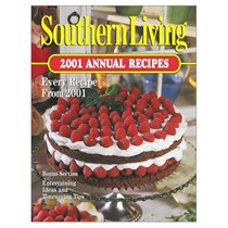Southern Living 2001 Annual Recipes: Every Recipe from 2001
