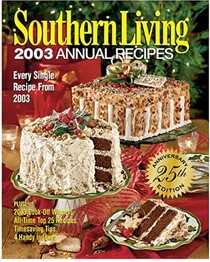 Southern Living 2003 Annual Recipes: Every Single Recipe from 2003