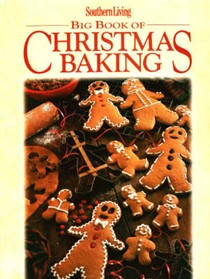 Southern Living Big Book of Christmas Baking