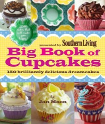 Southern Living Big Book of Cupcakes: Little Cakes That Will Make You Happy