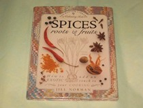 Spices: Roots & Fruits
