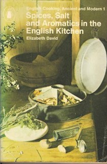 Spices,Salts and Aromatics in the English Kitchen