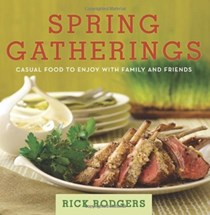 Spring Gatherings (Seasonal Gatherings series): Casual Food to Enjoy with Family and Friends