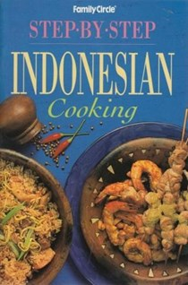 Step-by-Step Indonesian Cooking