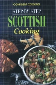 Step-by-Step Scottish Cooking (Confident Cooking Series)