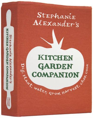 Stephanie Alexander's Kitchen Garden Companion