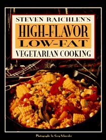 Steven Raichlen's High-Flavor Low-Fat Vegetarian Cooking