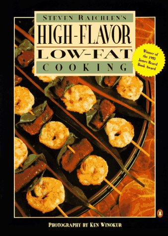 Steven Raichlen's High-Flavor Low-Fat Cooking