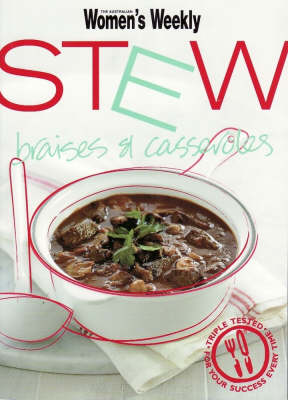 Stew: Braises & Casseroles