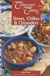 Stews, Chilies & Chowders (Company's Coming)