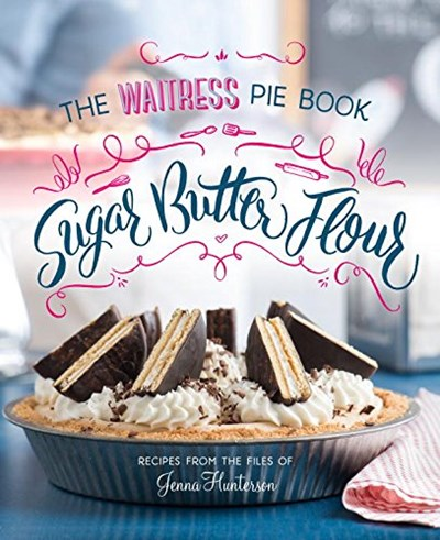 The Waitress Pie Book