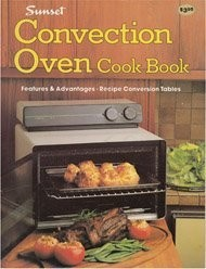Sunset: Convection Oven Cook Book